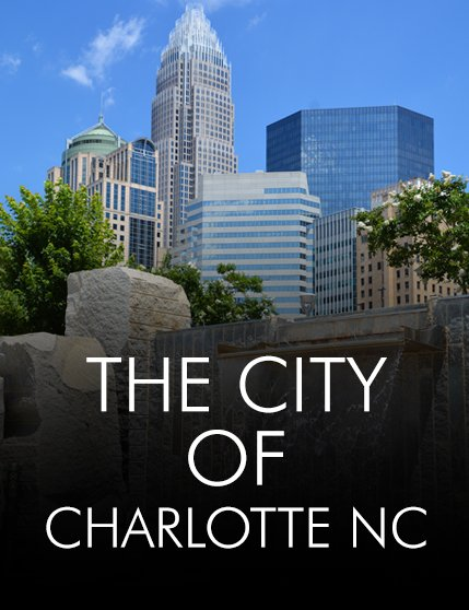 The City of Charlotte NC